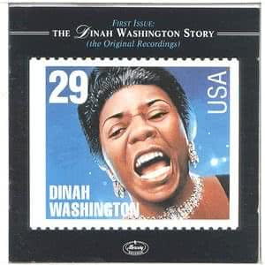 First Issue: The Dinah Washington Story