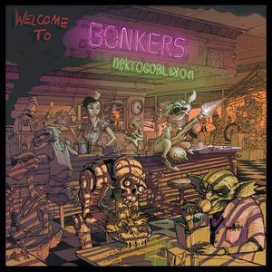 Welcome to Bonkers