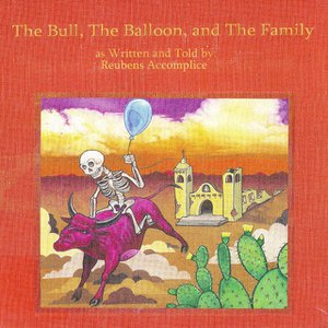 The Bull, the Balloon, and the Family