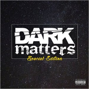 Dark Matters (Special Edition)