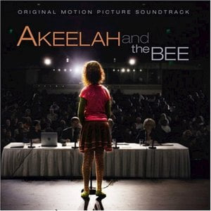 Akeelah and the Bee (Original Motion Picture Soundtrack)