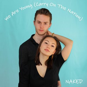 We Are Young (Carry on the Nation)