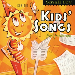Capitol Sings Kids' Songs For Grown-Ups: Small Fry